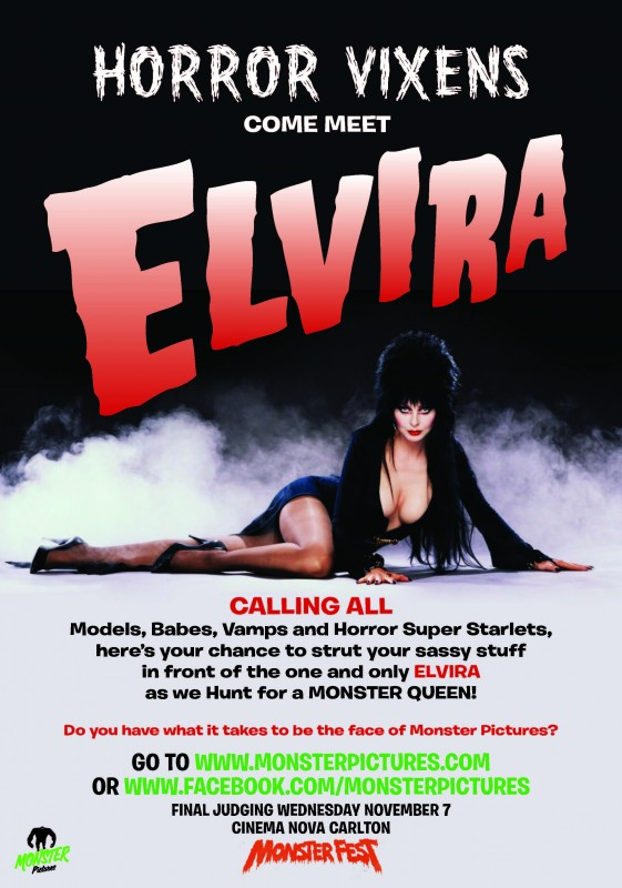 Come strut your stuff in front of Elvira as we Hunt for a Monster Queen!