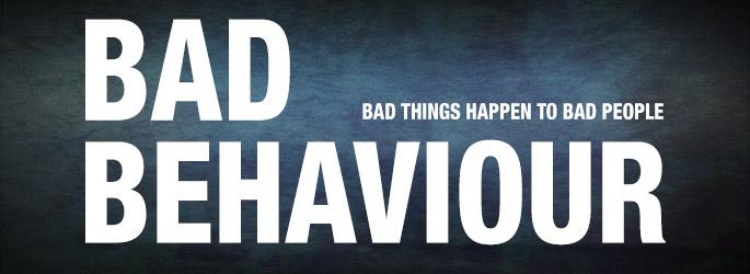 Bad Behavor - bannertitle-685-x-250