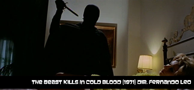 The Beast Kills in Cold Blood (1971) Dir. Fernando Leo.