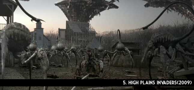 5. High Plains Invaders(2009)